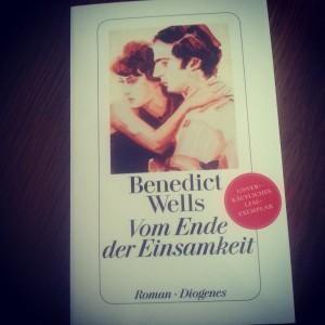 Benedict Wells Ende Einsamkeit Bücherherbst