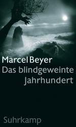 Marcel Beyer Das blindgeweinte Jahrhundert Suhrkamp Buecherherbst Buecherblog Neuerscheinungen Verlagsvorschau