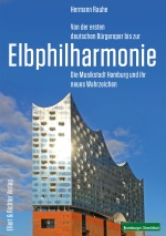 Elbphilharmonie Bürgeroper Hermann Rauhe Rezension Presseschau Buecherherbst Buecherblog