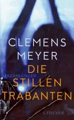 Clemens Meyer Die stillen Trabanten Erzählungen FischerBuecherherbst Buecherblog Neuerscheinungen Verlagsvorschau
