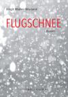 Müller-Wieland Flugschnee Otto Müller Verlag dbp17 buchpreis buecherherbst buecherblog