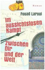 Fouad Laroui Im aussichtslosen Kampf zwischen dir und der Welt Rezension Merlin Buecherherbst buecherblog