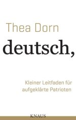 Thea Dorn deutsch dumpf Knaus neuerscheinung wunschliste buecherherbst buecherblog