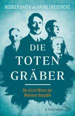Ruediger Barth Hauke Friederichs Totengraeber Hitler Hindenburg Nazis S.Fischer neuerscheinung wunschliste buecherherbst buecherblog