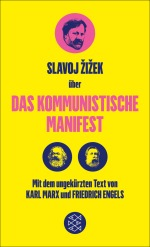 Slavoj Zizek Kommunistische Manifest Marx Engels Fischer neuerscheinung wunschliste buecherherbst buecherblog