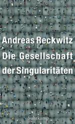 Andreas Reckwitz Gesellschaft Singularitaeten Suhrkamp Nominierte pdlbm18 Buecherherbst Buecherblog