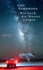Anja Kampmann hoch Wasser steigen Hanser Nominierte pdlbm18 Buecherherbst Buecherblog