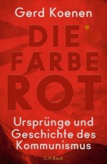 Gerd Koenen Farbe Rot Kommunismus Nominierte Buchpreis pdlbm18 Buecherherbst Buecherblog