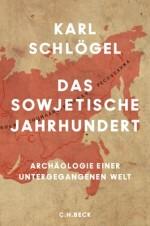 Karl Schloegel Sowjetische Jahrhundert Beck Nominierte pdlbm18 Buecherherbst Buecherblog