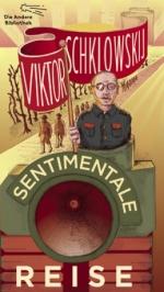 Viktor Schklowskij Sentimentale Reise Andere Bibliothek Nominierte pdlbm18 Buecherherbst Buecherblog