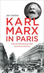 Jan Gerber Karl Marx Paris Kommunismus Piper buecherherbst buecherblog marx200