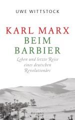 Karl Marx beim Barbier von Uwe Wittstock Blessing randomhouse buecherherbst buecherblog marx200