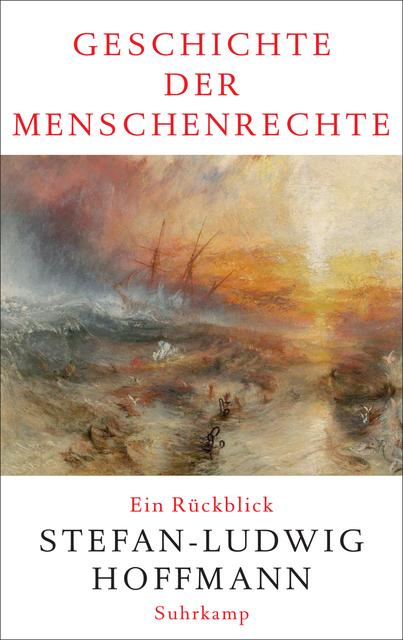 Geschichte Menschenrechte Hoffmann Suhrkamp buecherherbst buecherblog