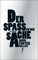 Spass Sache Foster Wallace buecherherbst buecherblog