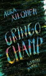 Aura Xilonen Gringo Champ Hanser lbm19 pdlbm